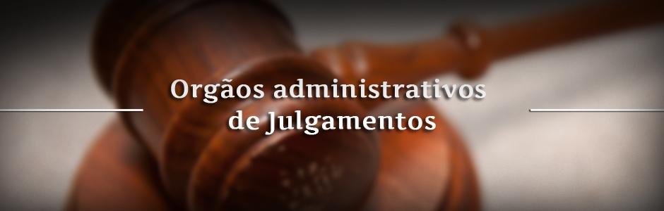 Orgaos_administrativos_julgamentos